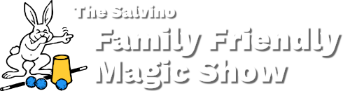 The Salvino Family Friendly Magic Show